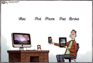 https://suhailykamil.files.wordpress.com/2011/03/imac-ipod-iphone-ipad-ibroke-nate-beeler-living-the-ilife.jpg?w=300